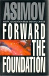 Forward the Foundation (Foundation: Prequel, #2) - Isaac Asimov