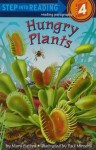 Hungry Plants (Step into Reading) - Mary Batten