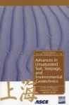 Advances in Unsaturated Soil, Seepage, and Environmental Geotechnics: Proceedings of Sessions of Geoshanghai, June 6-8, 2006, Shanghai, China - American Society of Civil Engineers