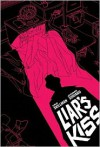 Liar's Kiss - Eric Skillman, Jhomar Soriano
