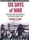 Six Days of War: Library Edition - Michael B. Oren