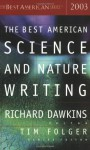 The Best American Science and Nature Writing 2003 - Richard Dawkins, Tim Folger