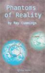 Phantoms of Reality - Ray Cummings