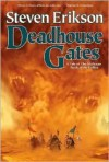 Deadhouse Gates (Malazan Book of the Fallen Series #2) - Steven Erikson