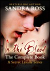 In the Blood: The Complete Book - Sandra Ross