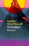 Traumjäger - Sandra West Prowell