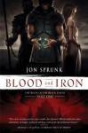 Blood and Iron - Jon Sprunk