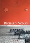 Richard Nonas - Angela Vettese, Giacinto Di Pietrantonio, Sylvère Lotringer