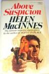 Above Suspicion (paperback) - Helen MacInnes