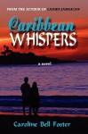 Caribbean Whispers - Caroline Bell Foster
