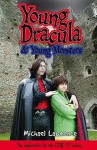 Young Dracula: And Young Monsters - Michael Lawrence