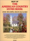 Best of The American Country Hymn Book (Hymnal) - John Mays, Various Artists