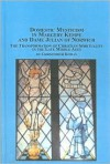 Domestic Mysticism in Margery Kempe and Dame Julian of Norwich: The Transformation of Christian Spirituality in the Late Middle Ages - Christopher Roman