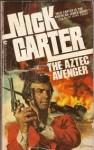 The Aztec Avenger - Nick Carter