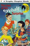 The Case of the Eyeball Surprise - Susan Saunders, Jane Manning
