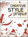 Creative Style Profile - Beverly Kaye, Beverly Olevin