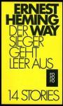 Der Sieger geht leer aus. 14 Stories. (Rororo Taschenbücher, #280) - Ernest Hemingway, Annemarie Horschitz-Horst
