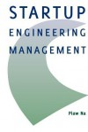 Startup Engineering Management - Piaw Na
