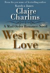 West For Love - Claire Charlins, Karolyn James