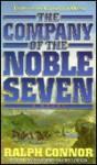 The Company of the Noble Seven - Ralph Connor, Timothy McCullough