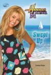 Hannah Montana: Swept Up - Suzanne Harper