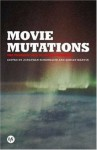 Movie Mutations: The Changing Face of World Cinephilia (BFI Film Classics) - Jonathan Rosenbaum, Adrian Martin