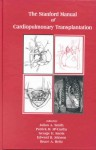 The Stanford Manual Of Cardiopulmonary Transplantation - Julian Smith