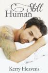 Still Human - Kerry Heavens