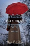 Deadly Little Lies - Laurie Faria Stolarz