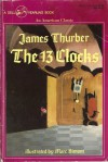 The 13 Clocks - James Thurber, Marc Simont