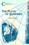 Plays of Euripides (BCP Classical World Series) - James Morwood