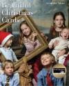 Beautiful Christmas Cards - Alexandra Adami, Helen Taylor