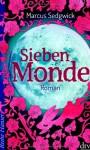 Sieben Monde - Marcus Sedgwick