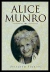 Selected Short Stories - Alice Munro