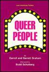 Queer People - Carroll Graham, Garrett Graham, Bud Schulberg