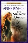 The Shadow Queen: A Black Jewels Novel - Anne Bishop