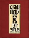 Symphony No. 10: Full Score - Gustav Mahler