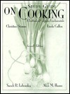 On Cooking: A Textbook Of Culinary Fundamentals: Study Guide - Alan M. Hause, Sarah R. Labensky, Christine Stamm