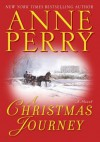 A Christmas Journey - Anne Perry