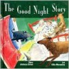 The Good Night Story - Andreas Greve, Kitty Macaulay
