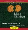 Little Children - Tom Perrotta, George K. Wilson