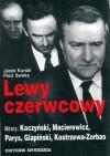 Lewy czerwcowy - Piotr Semka, Jacek Kurski