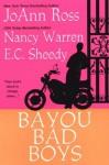 Bayou Bad Boys - JoAnn Ross, Nancy Warren, E.C. Sheedy