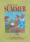 Now It Is Summer - Eileen Spinelli, Mary Newell DePalma