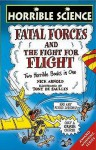 Fatal Forces (Horrible Science) - Nick Arnold