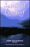 Spiritual Comfort - John Colquhoun, Don Kistler, Sinclair B. Ferguson