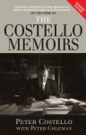 The Costello Memoirs - Peter Coleman, Peter Costello