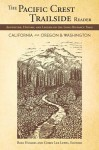 The Pacific Crest Trailside Reader: California and Oregon & Washington: Adventure, History, and Legend on the Long-Distance Trail - Rees Hughes