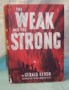 The Weak and the Strong - Gerald Kersh