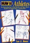 Draw 50 Athletes - Lee J. Ames
